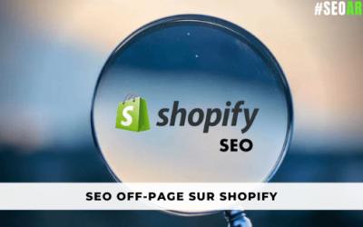 Qu'est ce que le SEO Off-page sur Shopify ?