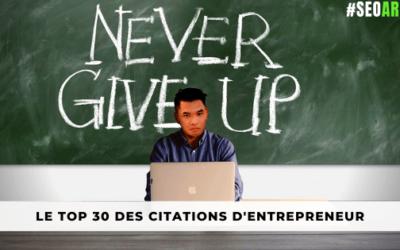 30 Citations d'Entrepreneur pour Atteindre ses Objectifs !