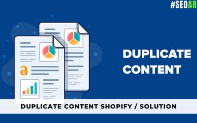Duplicate Content Shopify : Corriger le Problème d'URL