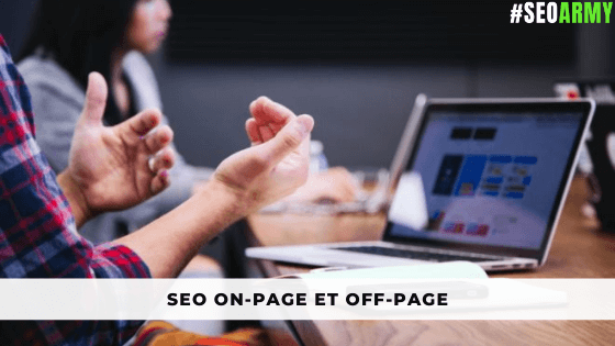 SEO On-Page et Off-Page