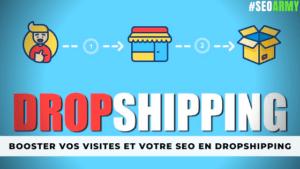 augmenter visites boutique shopify SEO Dropshipping
