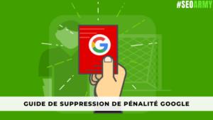 guide de Suppression de pénalité google