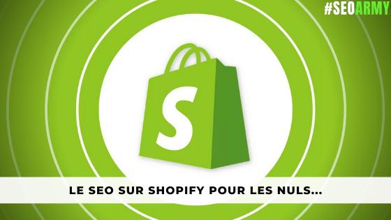 SEO sur Shopify pour les nuls…