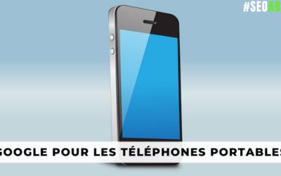 Mobilegeddon : Un guide complet de la mise à jour de Google pour les téléphones portables