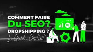 comment-faire-du-seo-dropshipping